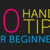 10 Handy Tips / Things to know for Beginners – EP 7/19