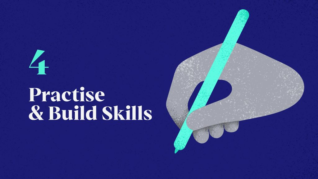 4 - Practise and Build Skills