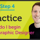 'Practice' How do I begin as a Graphic Designer? – EP 25/45